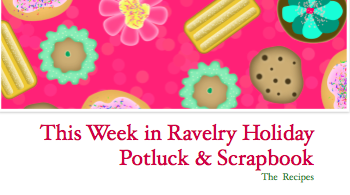 This Week in Ravelry 44 - Holiday Potluck Issue